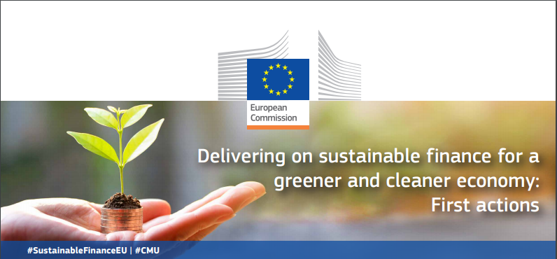 Delivering in sustainable finance for a greener and cleener economy: first actions